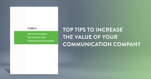 Increase Value of Your Communications Company